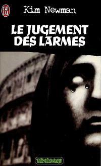 Anno Dracula. Volume 3, Le jugement des larmes