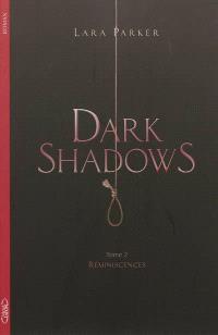 Dark shadows. Volume 2, Réminiscences
