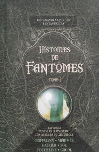 Histoires de fantômes. Volume 1