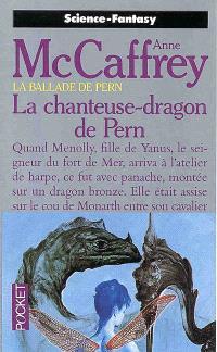 La ballade de Pern. Volume 13, La chanteuse-dragon de Pern