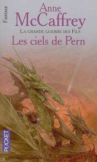 La ballade de Pern, La grande guerre des fils. Volume 5, Les ciels de Pern