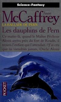 La ballade de Pern. Volume 12, Les dauphins de Pern