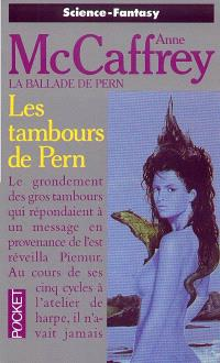 La ballade de Pern. Volume 14, Les tambours de Pern