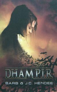 La série des Nobles Morts. Volume 1, Dhampir