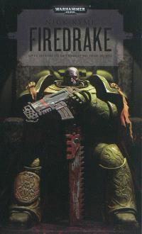 La trilogie du tome du feu. Volume 2, Firedrake