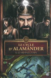 Le cycle d'Alamänder. Volume 2, Le Menzhotain