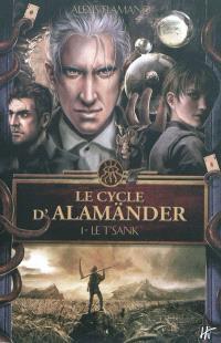 Le cycle d'Alamänder. Volume 1, Le T'Sank