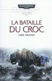 Space marine battles, La bataille du Croc