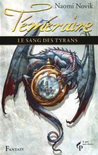 Téméraire. Volume 8, Le sang des tyrans