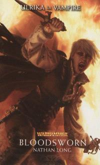 Ulrika la vampire. Volume 3, Bloodsworn