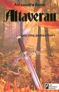 Altaveran : les cinq protecteurs
