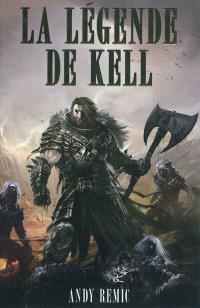 Chroniques des vampires d'Airain. Volume 1, La légende de Kell