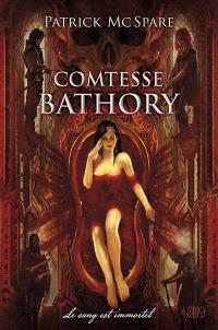 Comtesse Bathory : le sang est immortel