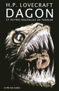 Dagon : et autres récits de terreur