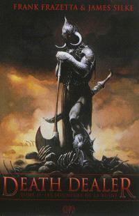 Death dealer. Volume 2, Les seigneurs de la ruine