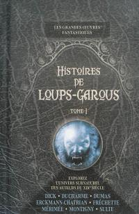 Histoires de loups-garous. Volume 1