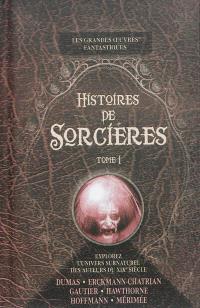 Histoires de sorcières. Volume 1