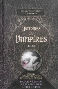 Histoires de vampires. Volume 1