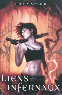 Jessie Shimmer. Volume 1, Liens infernaux