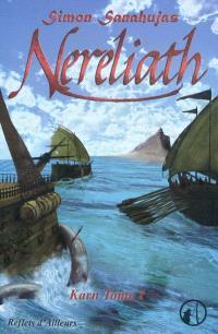 Karn. Volume 1, Nereliath