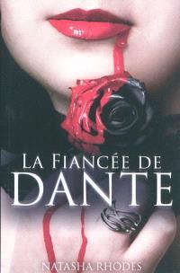 Kayla Steele. Volume 1, La fiancée de Dante