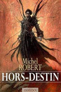 L'agent des ombres. Volume 4, Hors-destin