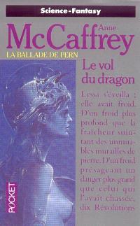 La ballade de Pern. Volume 1, Le vol du dragon