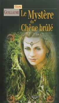 La baronne des Monts-Noirs. Volume 2, Le mystère du chêne brûlé