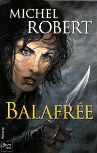 La fille des clans. Volume 1, Balafrée