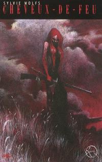 La légende de la Femme-louve. Volume 1, Cheveux-de-Feu