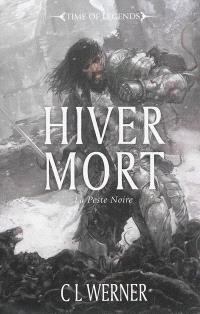 La peste noire. Volume 1, Hiver mort