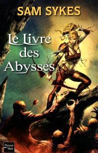 La porte des Éons. Volume 1, Le livre des Abysses