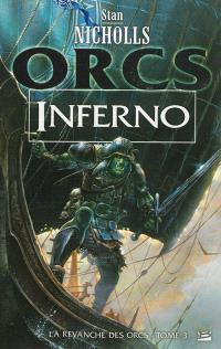 La revanche des Orcs. Volume 3, Inferno