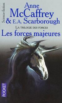 La trilogie des forces. Volume 2, Les forces majeures