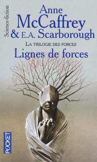 La trilogie des forces. Volume 1, Lignes de forces