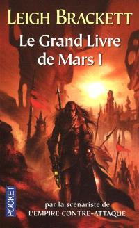 Le grand livre de Mars. Volume 1