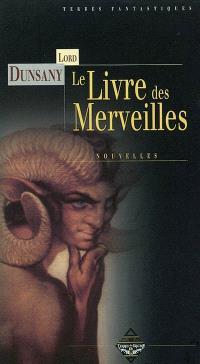 Le livre des merveilles ou Chroniques de petites aventures au bord du monde