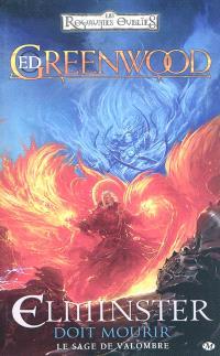 Le sage de Valombre. Volume 1, Elminster doit mourir