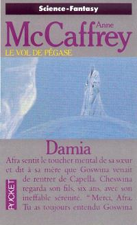 Le vol de Pégase. Volume 4, Damia