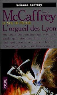 Le vol de Pégase. Volume 6, L'orgueil des Lyon