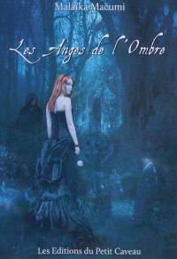 Les anges de l'ombre