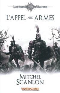 Les armées de l'empire. Volume 3, L'appel aux armes
