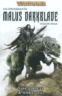 Les chroniques de Malus Darkblade. Volume 2