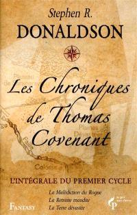 Les chroniques de Thomas Covenant : l'intégrale du premier cycle