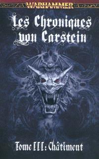 Les chroniques von Carstein. Volume 3, Châtiment