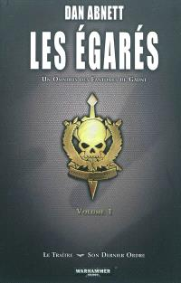 Les égarés : un omnibus des Fantômes de Gaunt. Volume 1