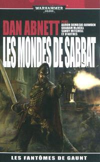 Les fantômes de Gaunt, Les mondes de Sabbat