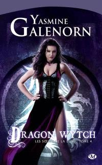 Les soeurs de la lune. Volume 4, Dragon wytch