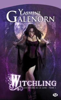 Les soeurs de la lune. Volume 1, Witchling