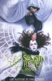 Marla Mason. Volume 2, L'assassin des rêves